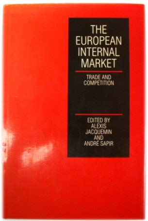 9780198295327: The European Internal Market: Trade and Competition