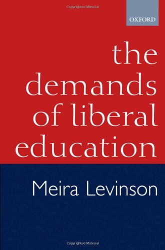 9780198295440: The Demands of Liberal Education