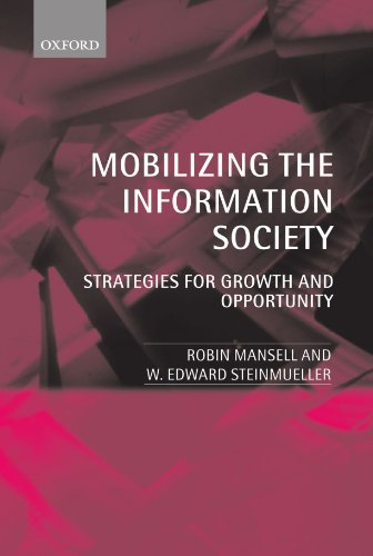 9780198295570: Mobilizing the Information Society: Strategies for Growth and Opportunity