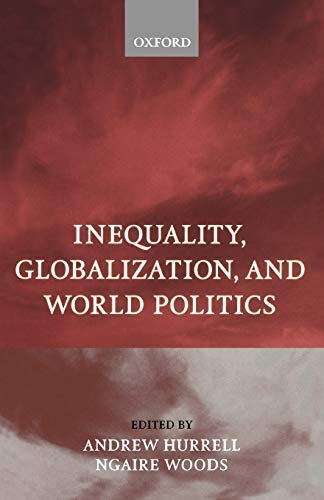 9780198295662: Inequality, Globalization, and World Politics