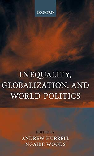 9780198295679: Inequality, Globalization, and World Politics