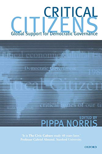 9780198295686: Critical Citizens: Global Support for Democratic Government