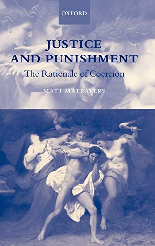 9780198295730: Justice and Punishment: The Rationale of Coercion