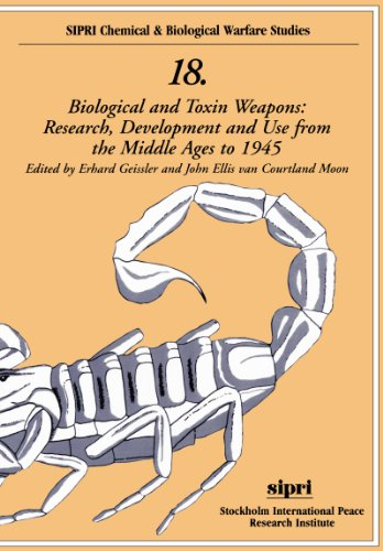9780198295792: Biological and Toxin Weapons: Research, Development and Use from the Middle Ages to 1945 (SIPRI Chemical and Biological Warfare Studies)