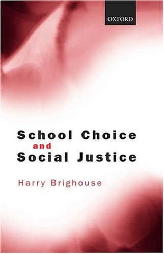 9780198295860: School Choice and Social Justice
