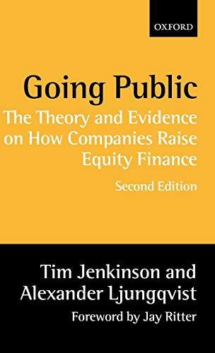 9780198295990: Going Public: The Theory and Evidence on How Companies Raise Equity Finance
