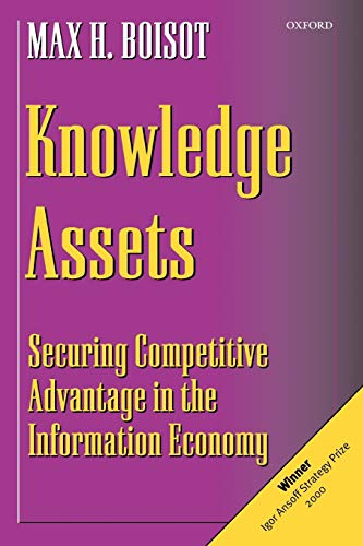 9780198296072: Knowledge Assets: Securing Competitive Advantage in the Information Economy