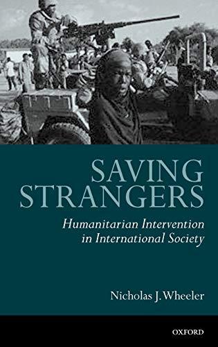 9780198296218: Saving Strangers: Humanitarian Intervention in International Society
