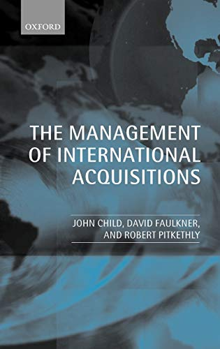 9780198296324: The Management of International Acquisitions