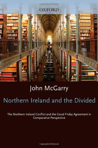9780198296331: Northern Ireland and the Divided World: Post-Agreement Northern Ireland in Comparative Perspective