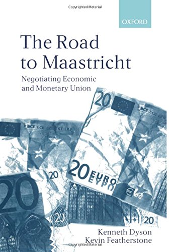 9780198296386: The Road To Maastricht: Negotiating Economic and Monetary Union