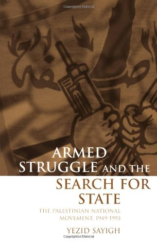 9780198296430: Armed Struggle and the Search for State: The Palestinian National Movement, 1949-1993