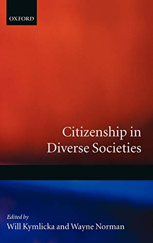 9780198296447: Citizenship in Diverse Societies