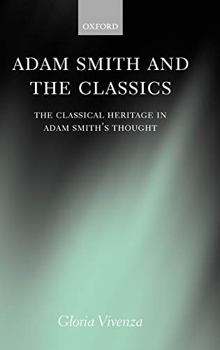 9780198296669: Adam Smith and the Classics: The Classical Heritage in Adam Smith's Thought