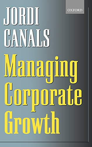 9780198296676: Managing Corporate Growth