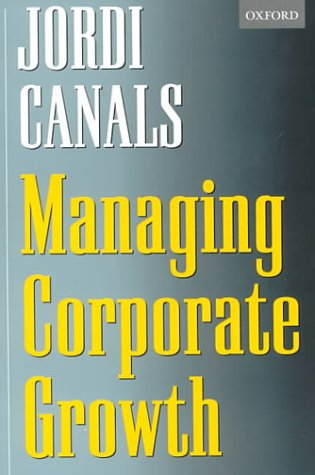 9780198296683: Managing Corporate Growth