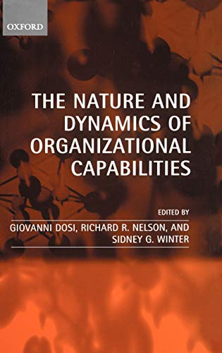 9780198296805: The Nature and Dynamics of Organizational Capabilities