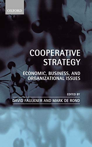 9780198296898: Cooperative Strategy: Economic, Business, and Organizational Issues