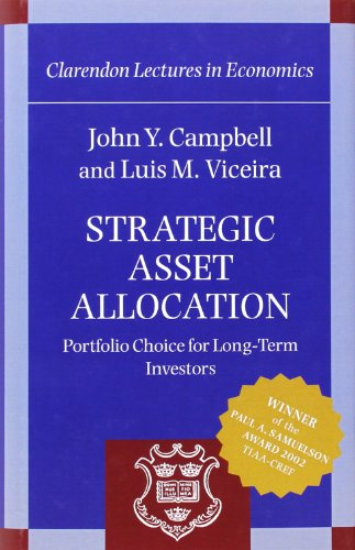 9780198296942: Strategic Asset Allocation: Portfolio Choice for Long-Term Investors (Clarendon Lectures in Economics)
