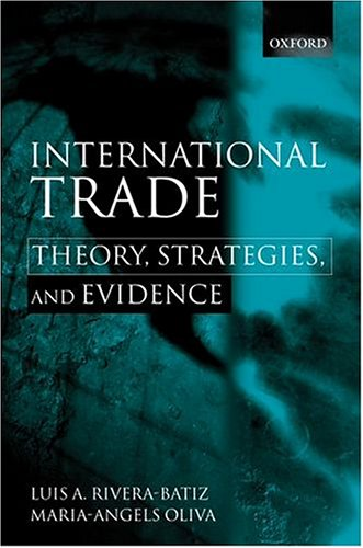 9780198297109: International Trade: Theory, Strategies and Evidence