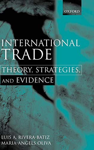 9780198297116: International Trade: Theory, Strategies, and Evidence
