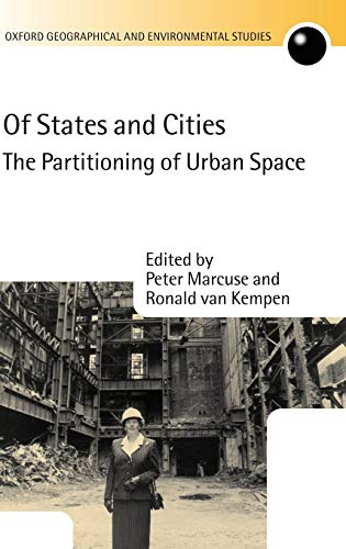 9780198297192: Of States and Cities: The Partitioning of Urban Space (Oxford Geographical and Environmental Studies Series)
