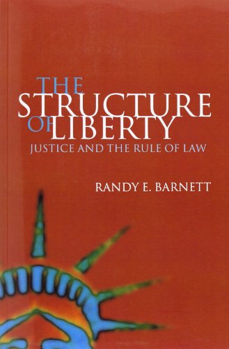 9780198297291: The Structure of Liberty: Justice and the Rule of Law