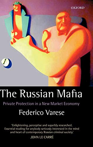 9780198297369: The Russian Mafia: Private Protection in a New Market Economy