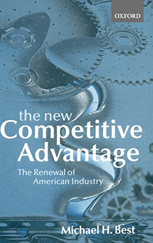 9780198297444: The New Competitive Advantage: The Renewal of American Industry