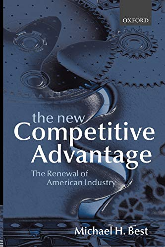 9780198297451: The New Competitive Advantage: The Renewal of American Industry