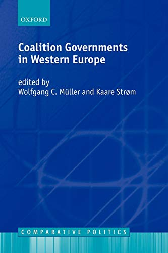 9780198297611: Coalition Governments in Western Europe (Comparative Politics)