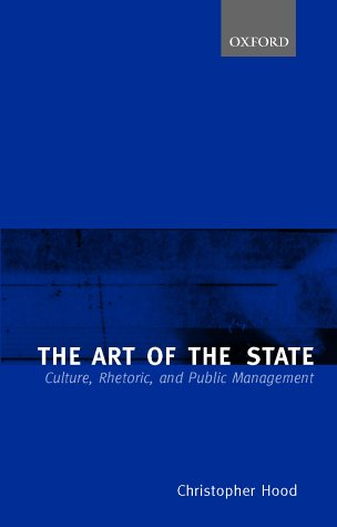 The Art of the State: Culture, Rhetoric,: Hood, Christopher