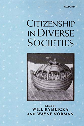 9780198297703: Citizenship in Diverse Societies