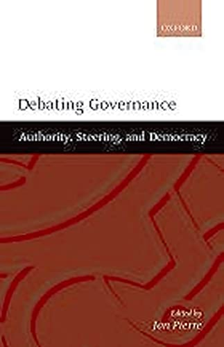 9780198297727: Debating Governance: Authority, Steering, and Democracy