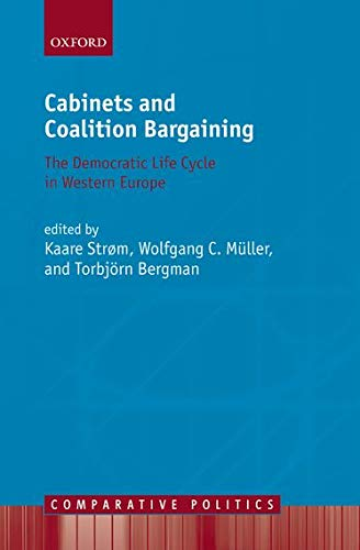 9780198297864: Cabinets and Coalition Bargaining: The Democractic Life Cycle in Western Europe (Comparative Politics)