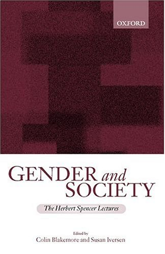 9780198297925: Gender and Society: Essays Based on Herbert Spencer Lectures Given in the University of Oxford