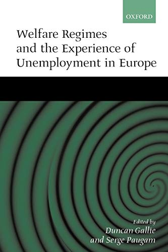 9780198297970: Welfare Regimes and the Experience of Unemployment in Europe