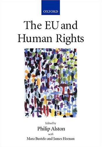 9780198298069: The EU and Human Rights