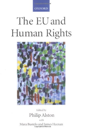 9780198298090: The EU and Human Rights