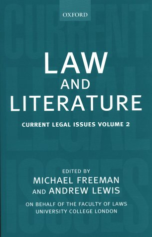 9780198298137: Law and Literature: Current Legal Issues Volume 2: Law and Literature Vol 2