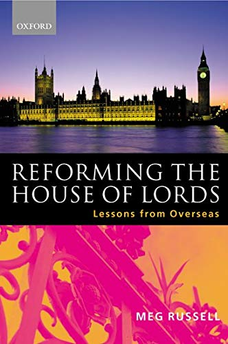 9780198298311: Reforming the House of Lords: Lessons from Overseas