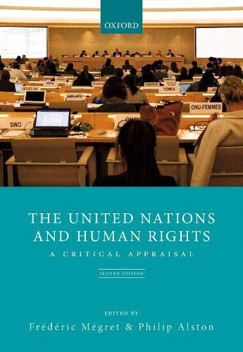9780198298373: The United Nations and Human Rights: A Critical Appraisal (Law)
