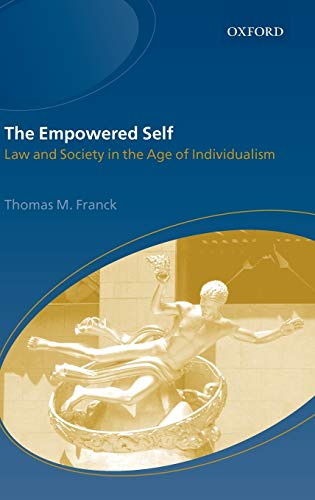 9780198298410: The Empowered Self: Law and Society in an Age of Individualism
