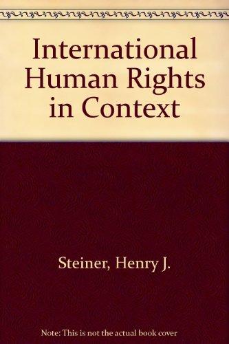 9780198298489: International Human Rights in Context: Law, Politics, Morals