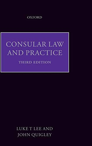 9780198298519: Consular Law and Practice