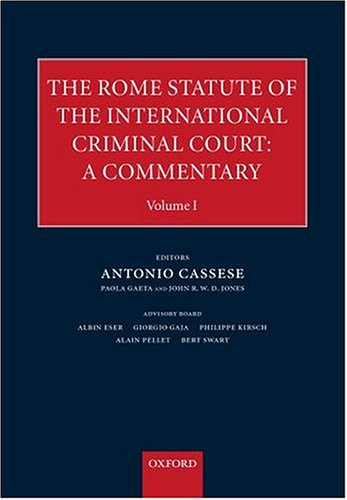9780198298625: The Rome Statute for an International Criminal Court: A Commentary