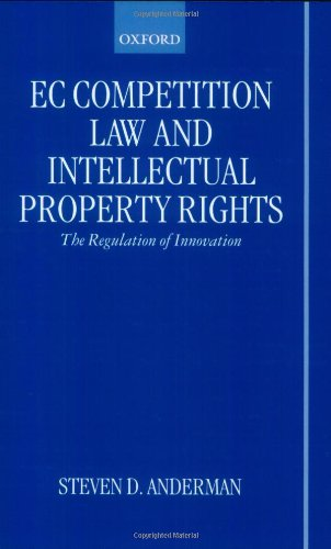 9780198299240: EC Competition Law and Intellectual Property Rights: The Regulation of Innovation