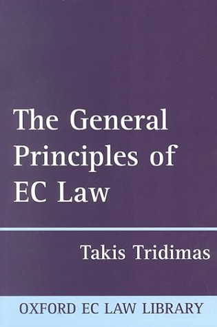 9780198299325: The General Principles of EC Law (Oxford European Community Law Library)