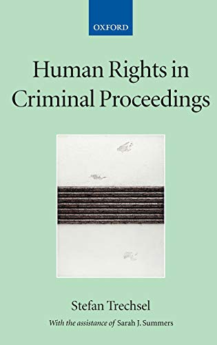 9780198299363: Human Rights in Criminal Proceedings (Collected Courses of the Academy of European Law)