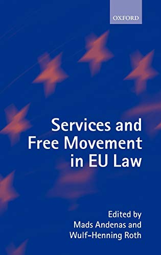 Services and Free Movement in EU Law: Mads Andenas and